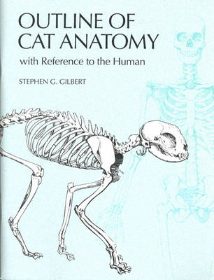 Outline of Cat Anatomy with Reference to the Human