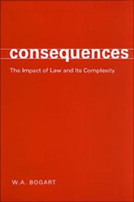 Consequences: The Impact of Law and Its Complexity
