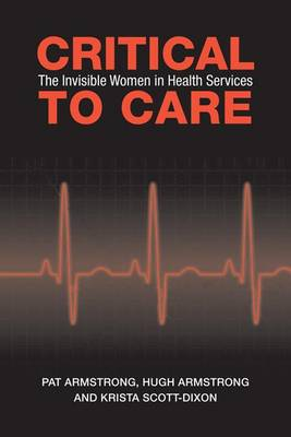 Critical To Care: The Invisible Women in Health Services