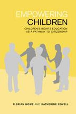 Empowering Children: Children?s Rights Education as a Pathway to Citizenship