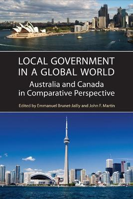 Local Government in a Global World: Australia and Canada in Comparative Perspective