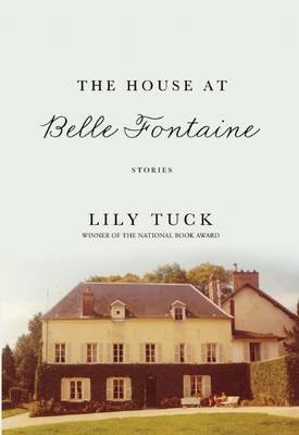 The House at Belle Fontaine