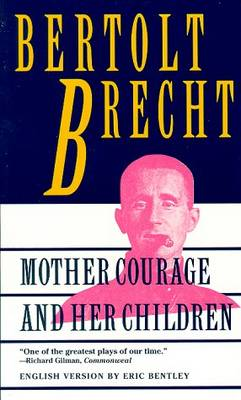Mother Courage and Her Children: A Chronicle of the Thirty Years' War