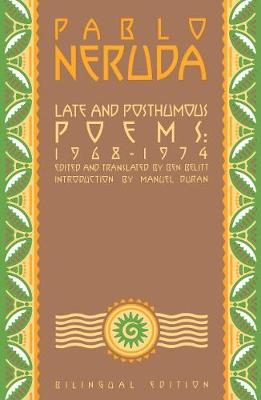 Late and Posthumous Poems, 1968-1974: Bilingual Edition