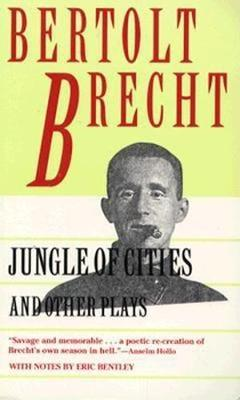 Jungle of Cities and Other Plays