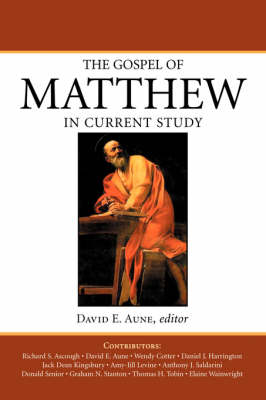 The Gospel of Matthew in Current Study: Studies in Memory of William G. Thompson S.J.