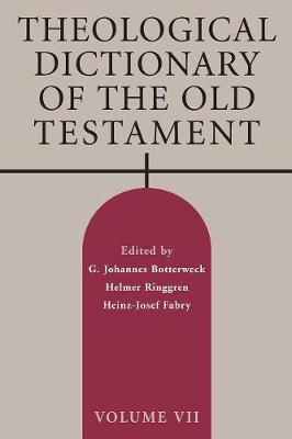 Theological Dictionary of the Old Testament: v. VII