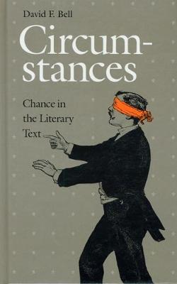 Circumstances: Chance in the Literary Text
