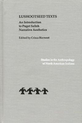 Lushootseed Texts: An Introduction to Puget Salish Narrative Aesthetics