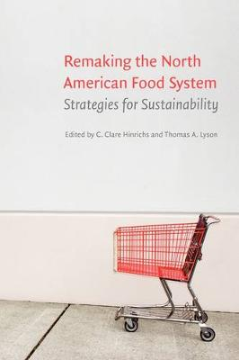 Remaking the North American Food System: Strategies for Sustainability
