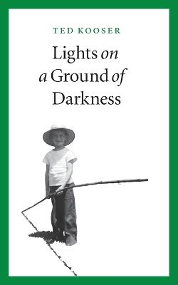 Lights on a Ground of Darkness: An Evocation of a Place and Time
