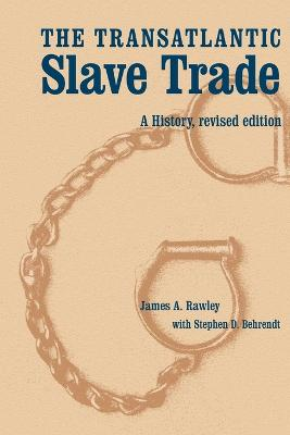 The Transatlantic Slave Trade: A History, Revised Edition
