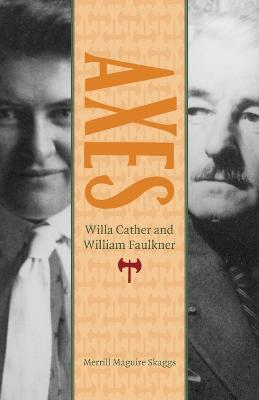 Axes: Willa Cather and William Faulkner