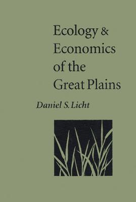 Ecology and Economics of the Great Plains