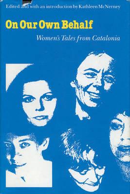 On Our Own Behalf: Women's Tales from Catalonia