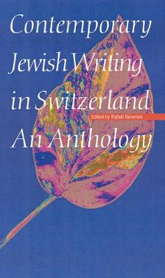 Contemporary Jewish Writing in Switzerland: An Anthology