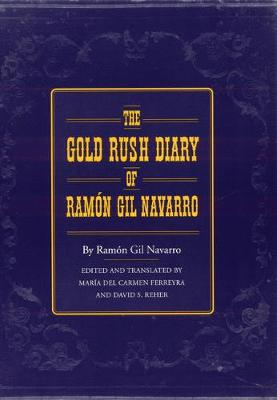 The Gold Rush Diary of Ramon Gil Navarro
