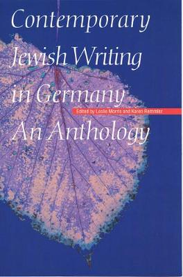 Contemporary Jewish Writing in Germany: An Anthology