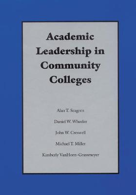 Academic Leadership in Community Colleges