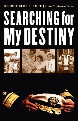 Searching for My Destiny