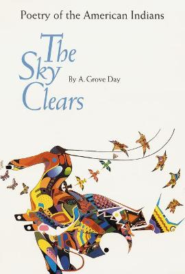 The Sky Clears: Poetry of the American Indians