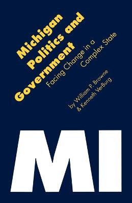 Michigan Politics and Government: Facing Change in a Complex State