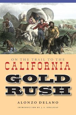 On the Trail to the California Gold Rush