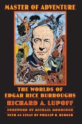Master of Adventure: The Worlds of Edgar Rice Burroughs