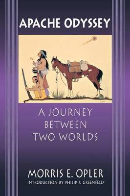 Apache Odyssey: A Journey between Two Worlds