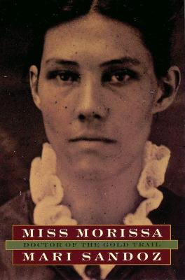 Miss Morissa: Doctor of the Gold Trail