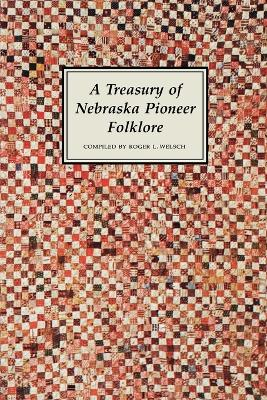 A Treasury of Nebraska Pioneer Folklore