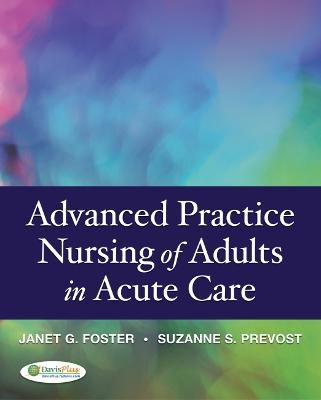 Advanced Practice Nursing of Adults in Acute Care 1e