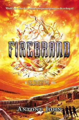 Firebrand: An Elemental Novel