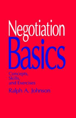 Negotiation Basics: Concepts, Skills, and Exercises