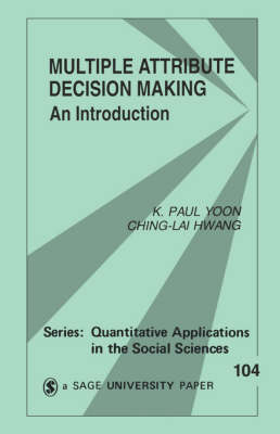 Multiple Attribute Decision Making: An Introduction
