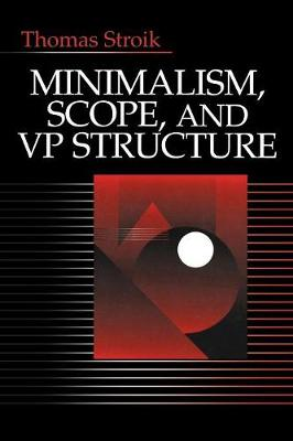 Minimalism, Scope, and VP Structure