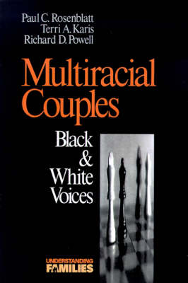 Multiracial Couples: Black & White Voices