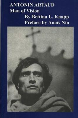 Antonin Artaud: Man Of Vision
