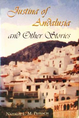 Justina of Andalusia and Other Stories