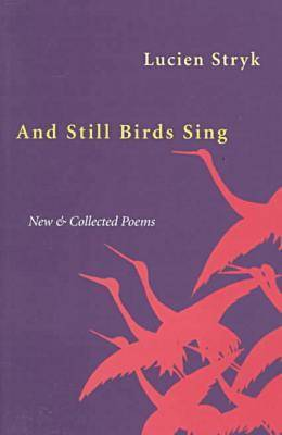 And Still Birds Sing: New and Collected Poems