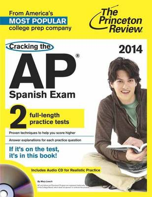 Cracking The Ap Spanish Exam With Audio Cd, 2014 Edition