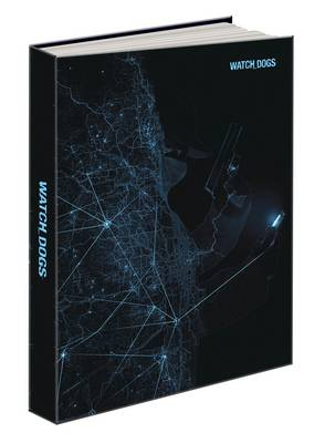 Watch Dogs Collector's Edition: Prima's Official Game Guide