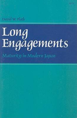 Long Engagements: Maturity in Modern Japan