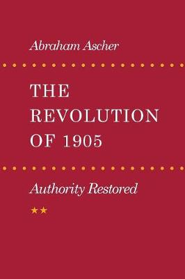 The Revolution of 1905: Authority Restored