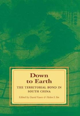 Down to Earth: The Territorial Bond in South China