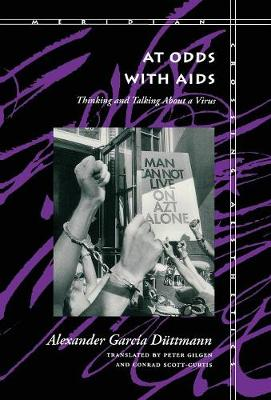 At Odds With Aids: Thinking and Talking About a Virus