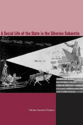 The Social Life of the State in Subarctic Siberia
