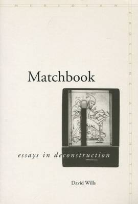 Matchbook: Essays in Deconstruction