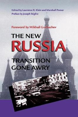 The New Russia: Transition Gone Awry