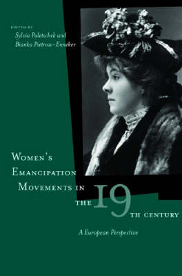 Women's Emancipation Movements in the Nineteenth Century: A European Perspective